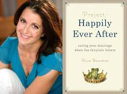 Why You Should Believe in Your Book and Never Give Up: Guest Post by Alisa Bowman of Project Happily Ever After