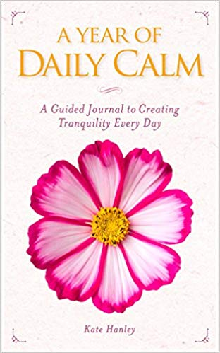 A Year of Daily Calm, a book by Kate Hanley