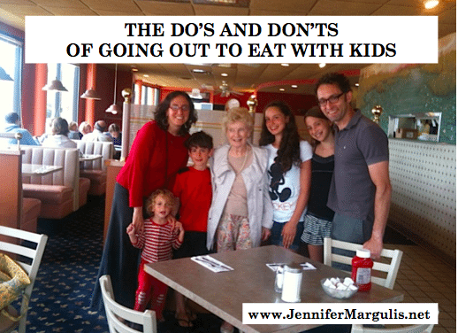 Going out to eat with kids, the do's and don'ts. Advice you need from Jennifer Margulis, Ph.D.