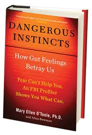 Dangerous Instincts by Mary Ellen O'Toole