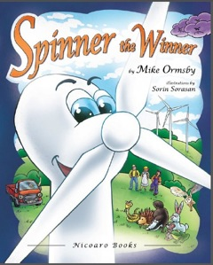 Spinner the Winner by Mike Ormsby teaches children about wind turbines and renewable energy. Via JenniferMargulis.net