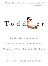 Toddler by Jennifer Margulis, Ph.D.