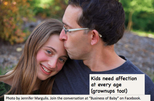 Kids need affection at any age, grownups too