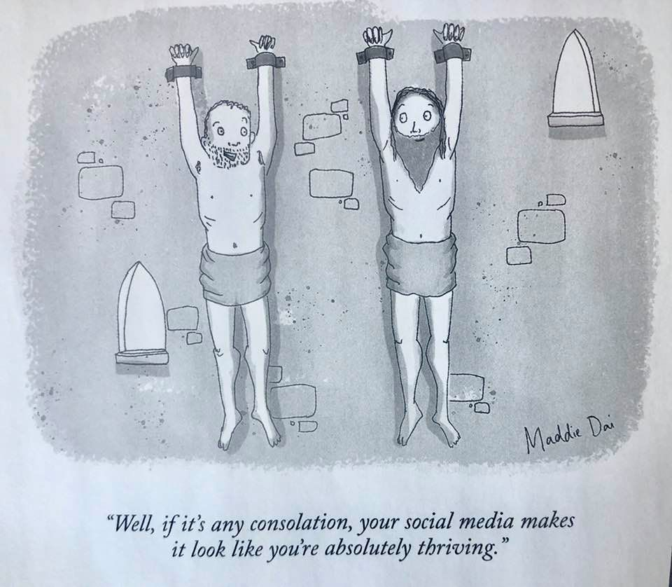 Cartoon spotted in the New Yorker. Don't believe anything you read on Facebook or any other social media. It may not look like it, but your friends posting vacation photos might be having a shitty summer...