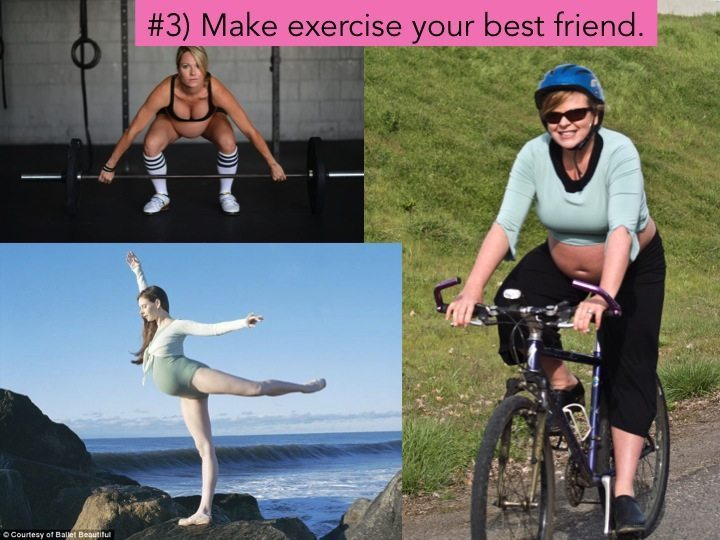 Exercise is your best friend