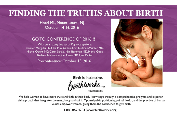 At the Birthworks International Conference October 14, 2016, Jennifer Margulis will be giving a keynote address and facilitating a workshop on pregnancy and birth.