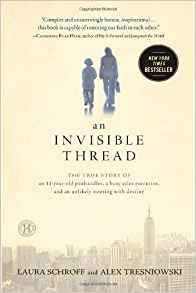 An Invisible Thread: The True Story of an 11-Year-Old Panhandler, a Busy Sales Executive, and an Unlikely Meeting with Destiny is on the list of fabulous books for 12-year-olds