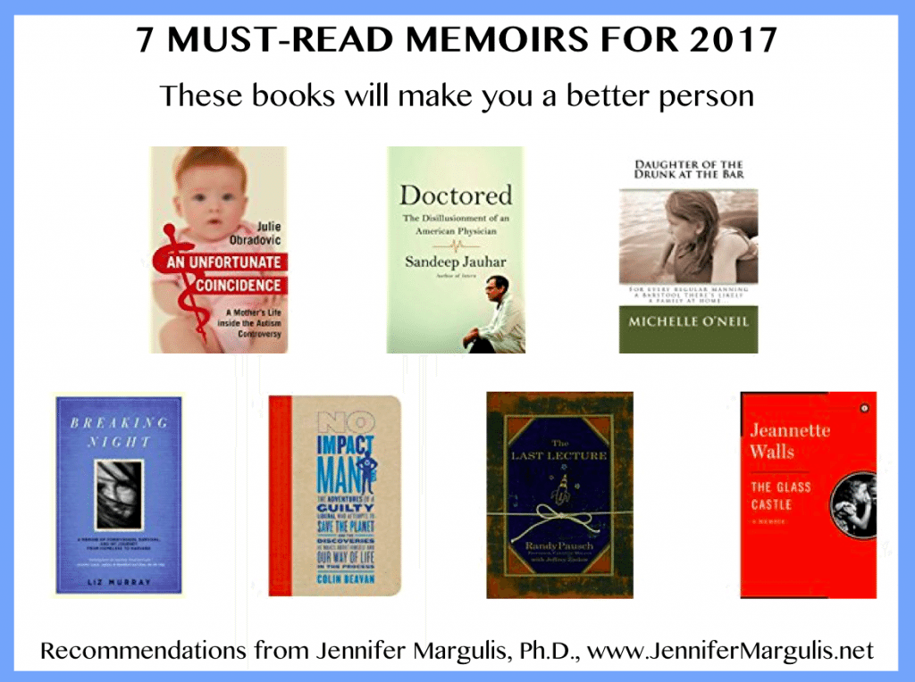 7 amazing memoirs to read in 2017, recommended by Jennifer Margulis, Ph.D.