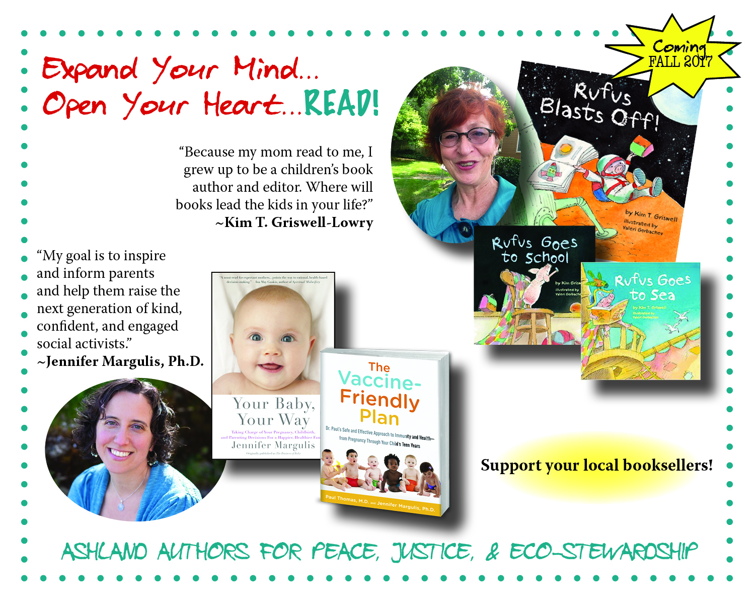 Expand Your Mind, Open Your Heart. These are books that make a difference, and writers who do too