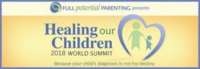 Healing Our Children   2018 World Summit