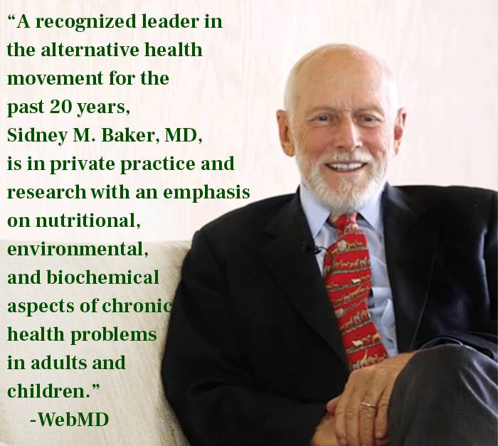 Dr. Sidney Baker, MD, is one of the speakers at the conference Healthy Immunity From Birth to Old Age