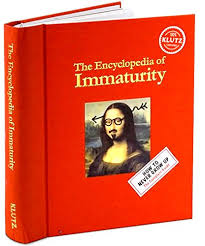 The Encyclopedia Of Immaturity Is A Perfect Present For An 11 Year Old Boy