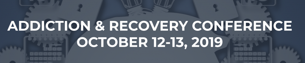Addiction and Recovery Conference in Wichita, Kansas, October 12 & 13, 2019 | Jennifer Margulis, Ph.D.