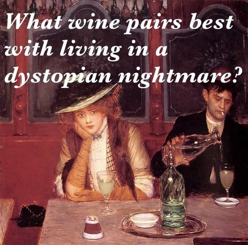 What wine pairs best with a dystopian nightmare? COVID memes that make you wince via Jennifer Margulis, Ph.D.